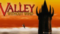 A 2D sidescroller without a linear path. An action game with tactical combat and citybuilding. An adventure game that lets you free-roam a vast, procedurally-generated world. A Valley Without Wind […]
