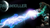 Dreamkiller is a shooter that takes players inside the world of dark and twisted nightmares. Gamers take on the role of Alice Drake, a psychologist with the extraordinary ability to enter […]