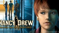 Nancy Drew: Secrets Can Kill REMASTERED is a first-person perspective, point-and-click adventure game. The player is Nancy Drew and has to solve a mystery. Explore rich environments for clues, interrogate suspects, […]