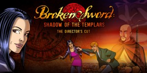 Broken Sword Director's Cut