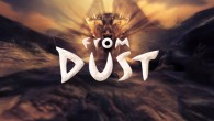 Remember that big stir about the PC version of From Dust?  We do.  After a long ordeal involving game launchers and internet verifiers, players can now enjoy their game without...